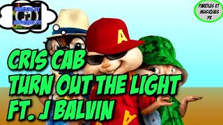 Gambar cover Cris Cab - Turn Out the Light ft. J Balvin | Version Chipmunks