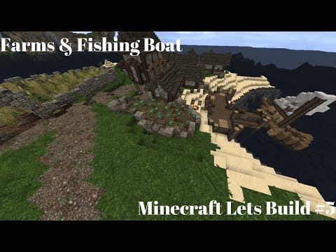 Fishing boat & Farms   Minecraft lets build a Kingdom #5