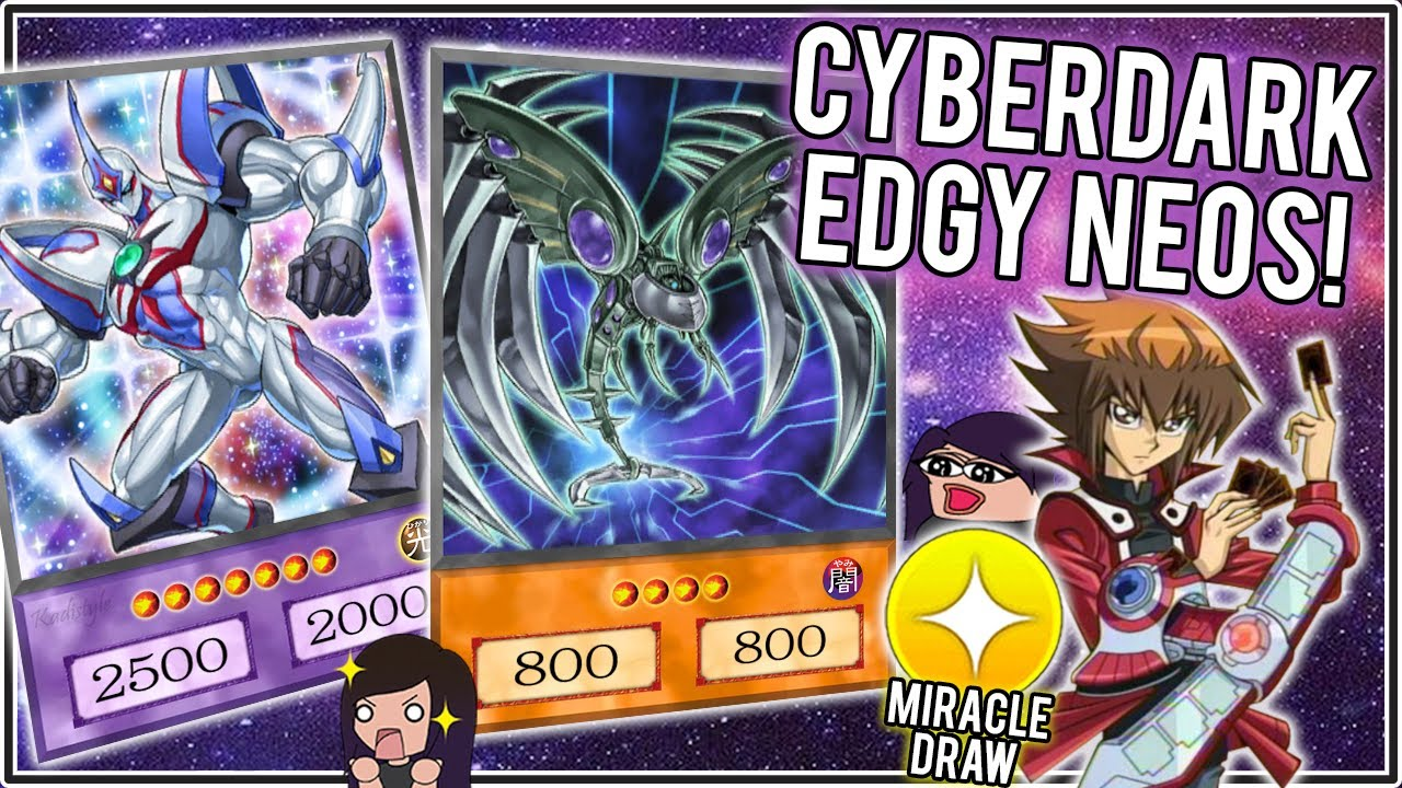 61bbf9b3673c NEOS TOO STRONK! Cyber Dark FINALLY Great!  Yu-Gi-Oh! Duel Links ...