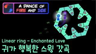 [얼불춤] linear ring - Enchanted Love (Map by dqcwar)