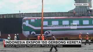 Indonesia Ekspor 150 Gerbong ke Bangladesh