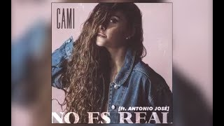 Cami Ft. Antonio José 'No Es Real' Making of