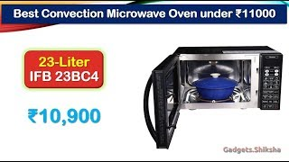 23L Convection Microwave Oven under 11000 Rupees (हिंदी में) | IFB 23BC4
