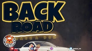 Cracka Don - Back Road - February 2019