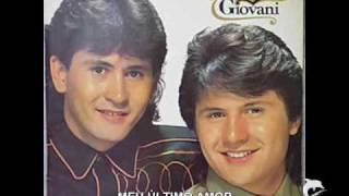 GIAN & GIOVANI / Meu último amor