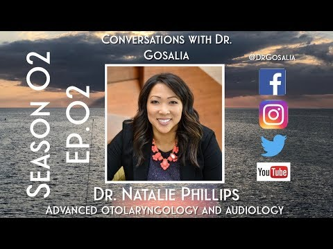 Conversations With Dr. Gosalia - Season 02 Ep.02 - Dr. Natalie Phillips