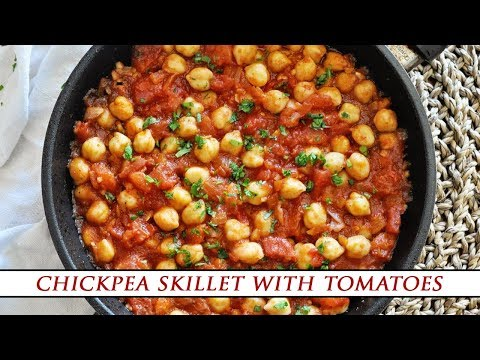 Spanish GARBANZO BEAN SKILLET With Chunky Tomatoes