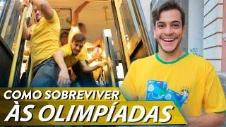 GUIA P/ COMO SOBREVIVER ÀS OLIMPIADAS