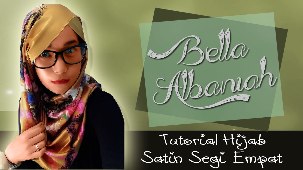 Tutorial Hijab Satin Segi Empat Terbaru 2016 YouTube