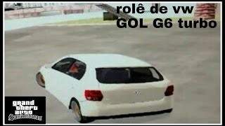 GTA San Andreas pc fraco VW Gol G6 turbo