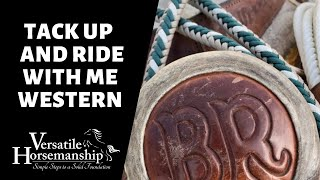 🔴 TACK UP AND RIDE WITH ME WESTERN (live-stream) // Versatile Horsemanship