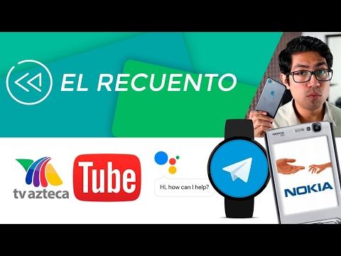 TV Azteca crea alianza con YouTube, Nokia N95 con Android, iPhone 7 se descarapela
