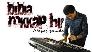 MEYCO TAMBA - DIDIA ROKKAP HI [Keyboard Version #4]
