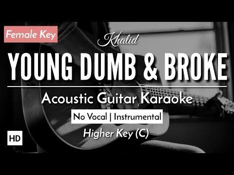 [KARAOKE] Young Dumb & Broke - Khalid [Acoustic Guitar + Lyric]