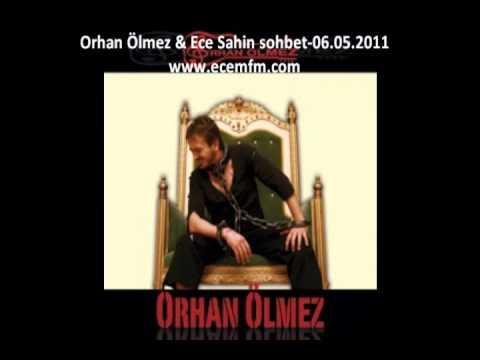 EcemFM(Ece Sahin) & Orhan Ölmez SOHBET