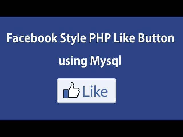 How to make PHP Like Button using Mysql