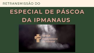 Musical Paixão pela Vida | IGREJA PRESBITERIANA DE MANAUS
