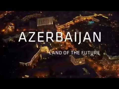 Azerbaijan    Land of the Future, 2016