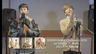 SOOHYUN&HOON(from U-KISS) / 「I Wish」発売記念mu-mo LIVE ダイジェス…