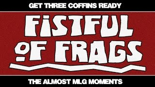 Fistful of Frags - Get Three Coffins Ready // Frag Movie