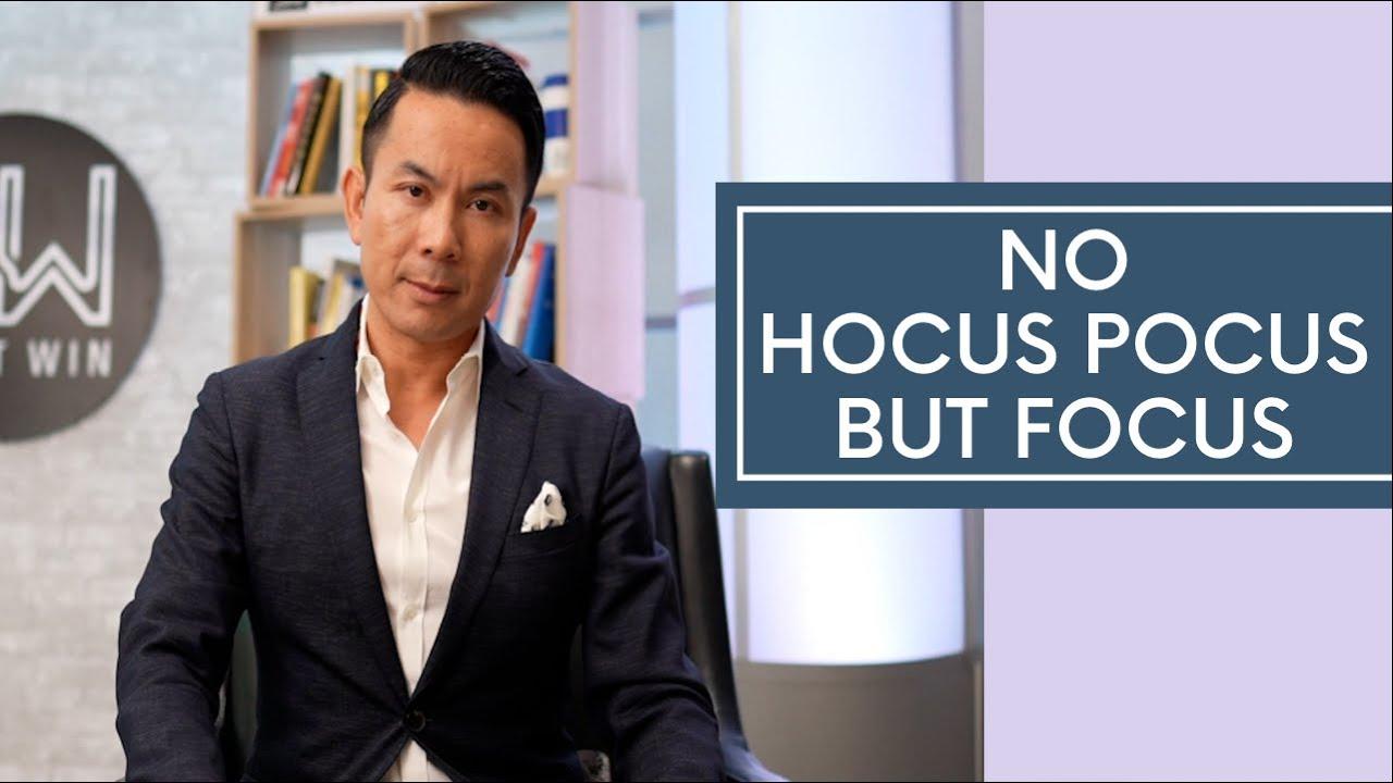 No Hocus Pocus But Focus