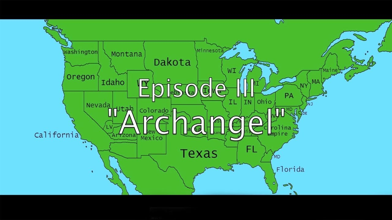 Alternate Future Of The Usa Episode 3 Archangel Youtube