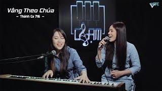 VHOPE | Thánh Ca 716: Vâng Theo Chúa - Nenita & Thanh Trúc | CHẠM - Live Acoustic