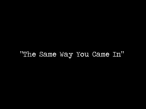 """The Same Way You Came In"" by ""Big Tom"" McBride (Lyrics)"