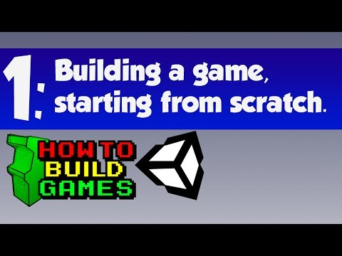 How To Make A Video Game [with Unity3D] Part 1