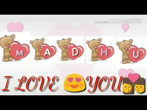 Madhu name Love video