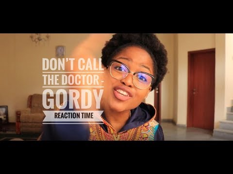 DON'T CALL THE DOCTOR- GORDY   BW MUSIC REACTION   Botswana Youtuber   DINEO MOLEFE