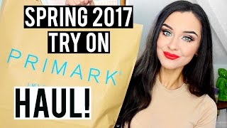 SPRING TRY ON PRIMARK HAUL MARCH 2017 | KatesBeautyStation