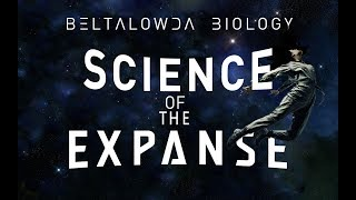 The Expanse Science: Humans Grown in Space [Beltalowda Biology]