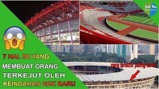 7 Keindahan stadion gelora bung karno, gbk terbaru
