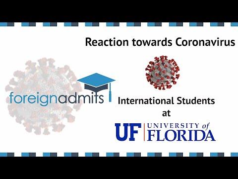 How Coronavirus Will Impact International Students? Ep12 ( University of Florida) [ForeignAdmits]