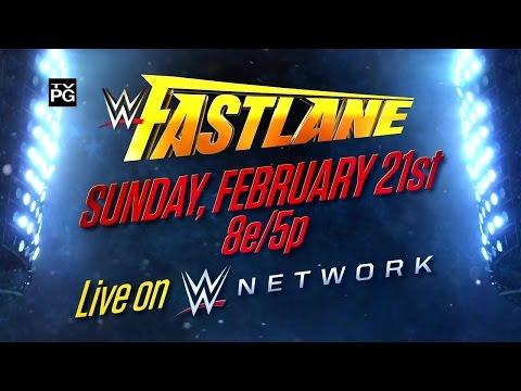 Watch WWE Fastlane 2016 on Feb. 21, live on WWE Network
