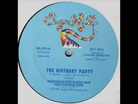 The Birthday Party - Grandmaster flash and The Furious Five