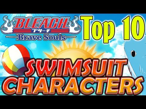 Bleach Brave Souls Top 10 Swimsuit Characters (July 2019)