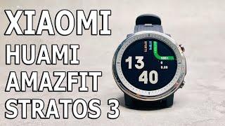 Xiaomi Huami Amazfit Stratos 3 Обзор Умных Часов II НА Стрим