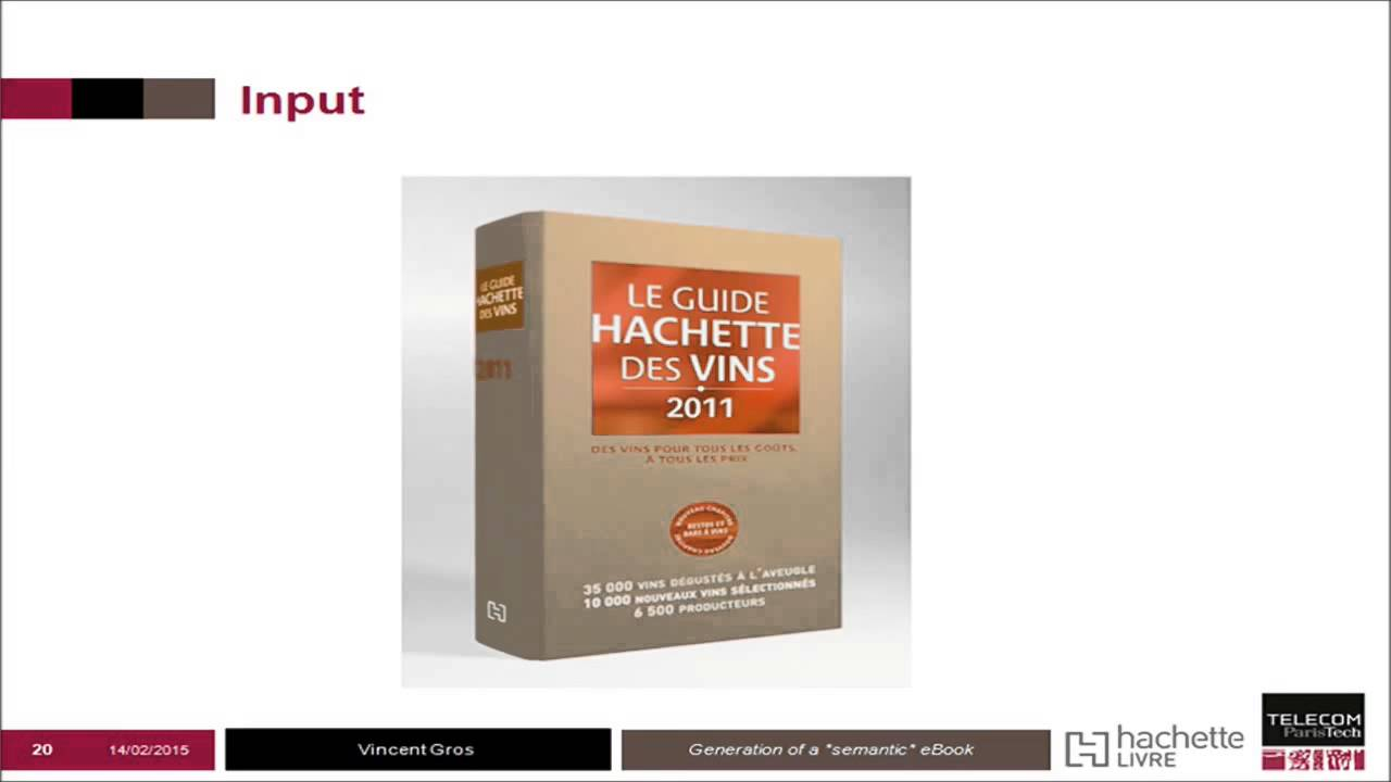 Vincent Gros Hachette Livre Generation Of A Semantic Ebook All You Need Is Xml