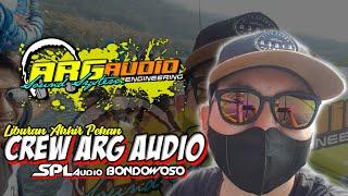 LIBURAN CREW ARG AUDIO || BY SPL AUDIO BONDOWOSO