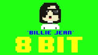 Billie Jean (8 Bit Remix Cover Version) [Tribute to Michael Jackson] - 8 Bit Universe