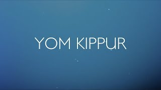 Yom Kippur | The Feasts
