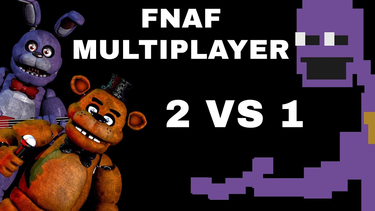 FNAF MULTIPLAYER *2 VS 1* (GG GAMES ES FREDDY,  YOHI BONNIE Y YO EL GUARDIA)