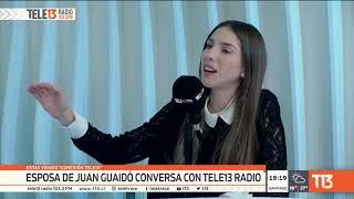 Entrevista Fabiana Rosales, esposa de Juan Guaidó en Chile