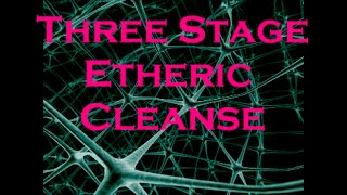 ETHERIC CLEANSE (SUBLIMINAL)