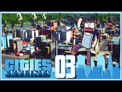 Cities Skylines - Ep.03 : The Industrial Area