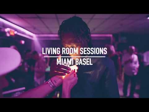 Living Room Sessions   Art Basel Miami