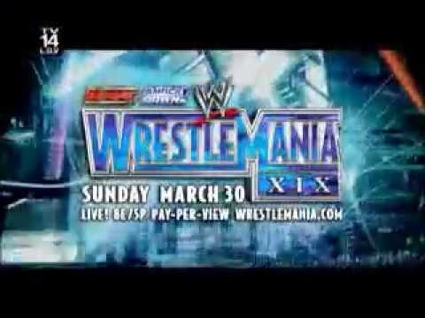 "WWE ""WRESTLEMANIA 19"" CLIP SPOT"