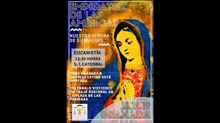 Festividad de Nuestra Señora de Guadalupe en Catedral el 15 de diciembre